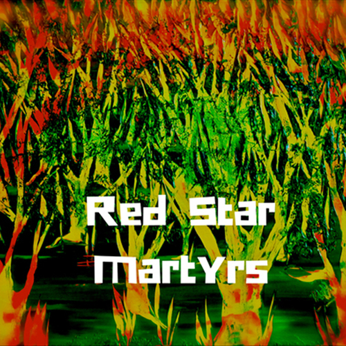 Red Star Martyrs - Red Star Martyrs (2016) [Reggae]