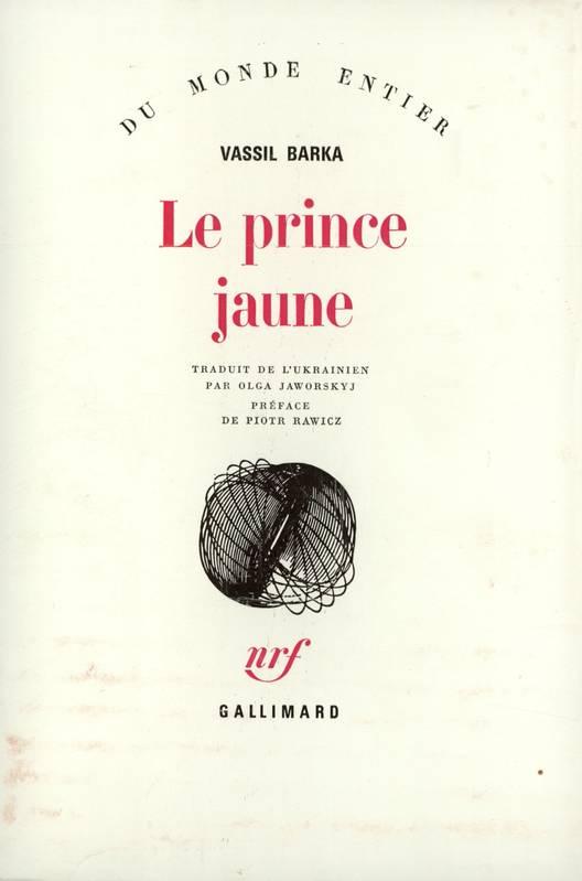 le prince jaune vassil barka bibliolingus blog livre