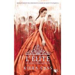 La Sélection, T2 - L'Elite - Kiera Cass