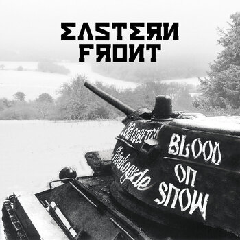 EASTERN FRONT - Blood On Snow