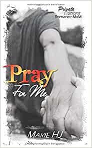 Pray for me de Marie HJ