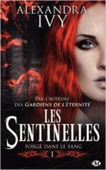 Chronique Les Sentinelles d'Alexandra Ivy