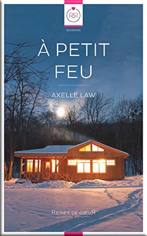 À petit feu de Axelle Law