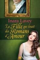 La fille qui lisait des romans d'amour (Inara Lavey)