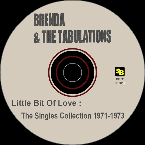 "Brenda & The Tabulations : CD "" Little Bit Of Love The Singles Collection 1971-1973 "" Soul Bag Records DP 91 [ FR ]"