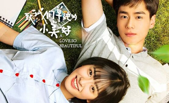 Drama chinois - A love so beautiful