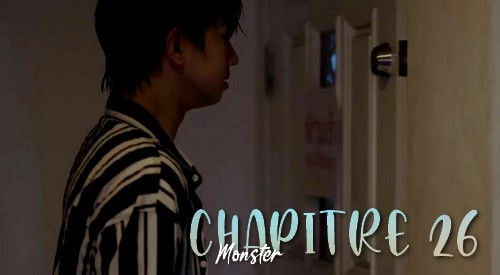 Chapitre 26 : Monster