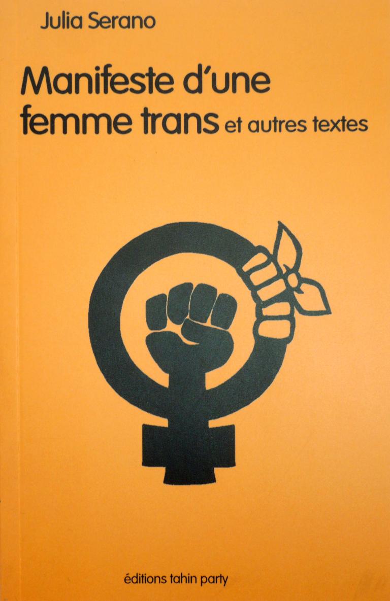 Manifeste d'une femme trans Julia Serano Bibliolingus tahin party