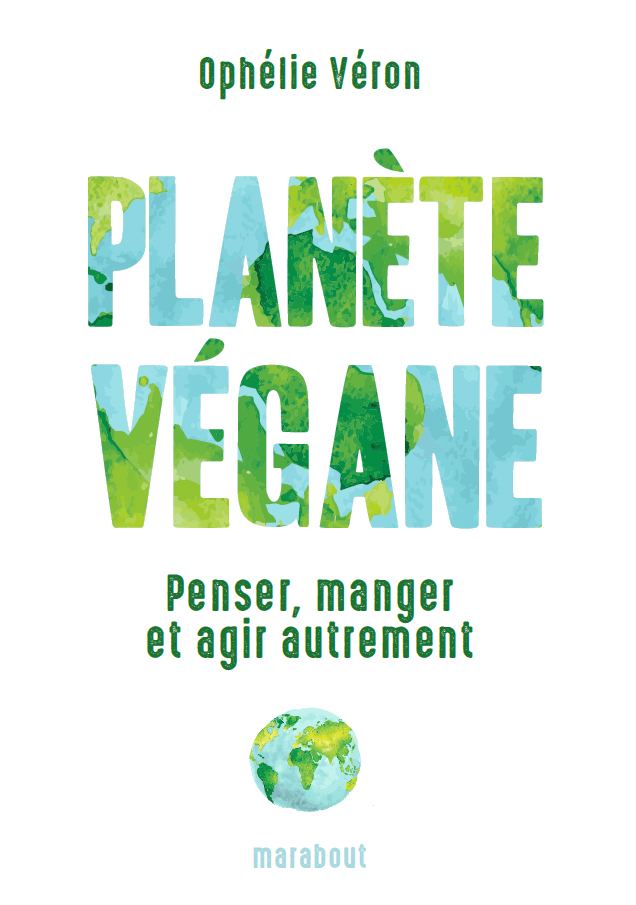 planete vegane ophelie veron bibliolingus blog livre