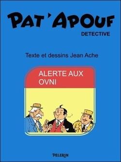 Pat'Apouf par Jean Ache : Alerte aux OVNI