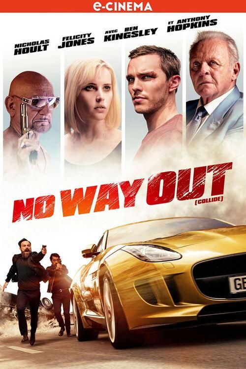 NO WAY OUT (Collide) (BANDE ANNONCE) avec Nicholas Hoult, Felicity Jones, Anthony Hopkins - En e-cinema le 24 mai 2017