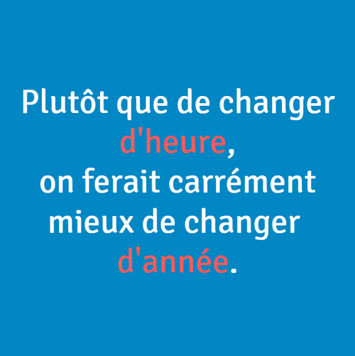 CHANGEMENT D'HEURE-PASSAGE A L'HEURE D'ETE-ANECDOTE