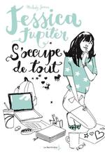 Jessica Jupiter s'occupe de tout, Melody James