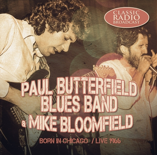 PAUL BUTTERFIELD BLUES BAND - Driftin' Blues (1967) (Blues)