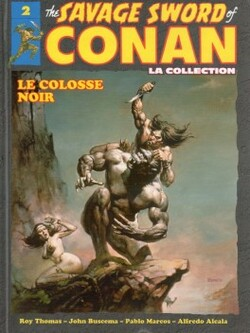 The SavageSwordof Conan -Tome 2 : Le Colosse Noir