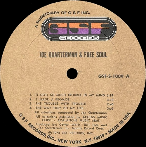 "1973 : Sir Joe Quarterman + Free Soul : Album "" Sir Joe Quarterman + Free Soul "" GSF Records GSF-S-1009 [ US ]"