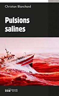 Pulsions salines de Christian BLANCHARD ****