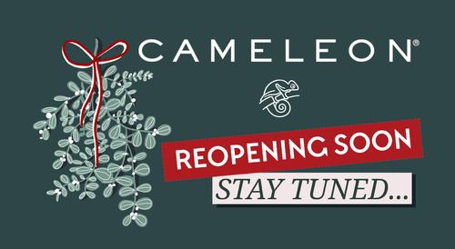 BONNE NOUVELLE!  Cameleon rouvrira bientôt.