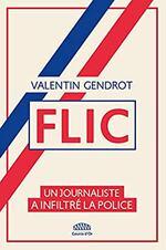 Flic. Valentin GENDROT