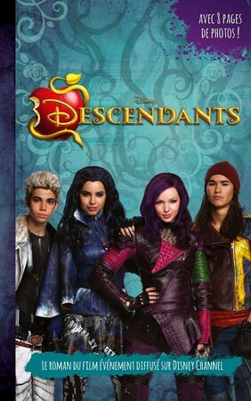 "Descendants : Le roman du film ""Roman Jeunesse"""