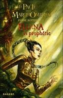 Couverture de Le Pacte des Marchombres, Tome 3 : Ellana, la Prophétie