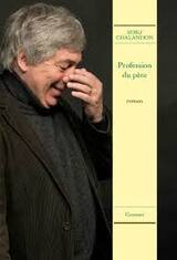 Profession du père - Sorj Chalandon -