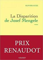 La disparition de Josef Mengele d'Olivier GUEZ