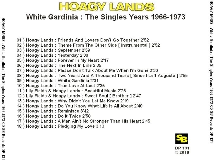 "Hoagy Lands : CD "" White Gardinia The Singles Years 1966-1973 "" SB Records DP 131 [ FR ]"