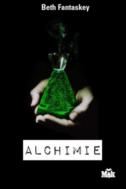 """Alchimie"" de Beth Fantaskey"