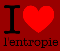 I love l'entropie