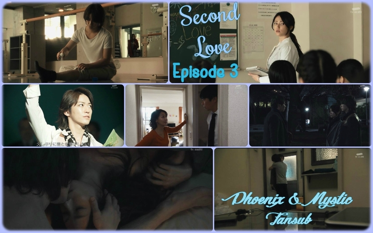 Second Love - Épisode 3 !