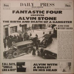 Fantastic Four - Alvin Stone (The Birth And Death Of A Gangster) - Complete LP