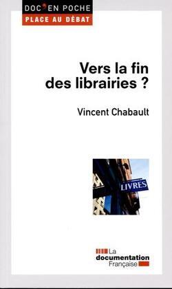 Vers la fin des librairies ? Vincent Chabaud