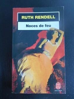 Noce de feu - Ruth Rendell
