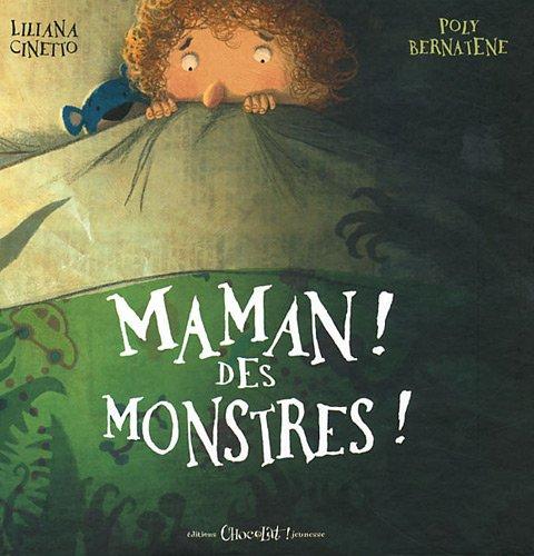 Maman des monstres de Liliana Cinetto et Poly Bernatène