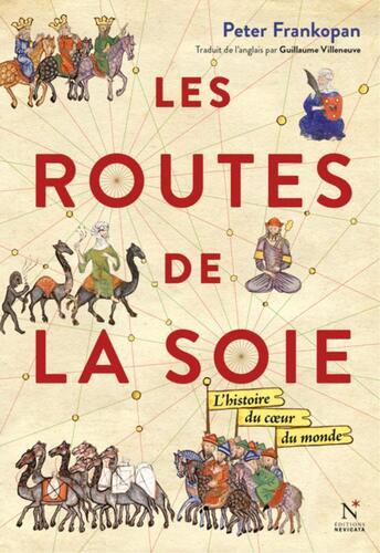 Les Routes de la Soie  - Peter Frankopan