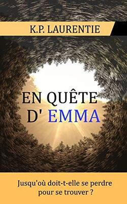 En quête d'Emma, de K.P. Laurentie, lecture, voyages sur un mot, roman, avis, littéraire, chronique, livre