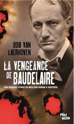Bob Van Laerhoven : La vengeance de Baudelaire