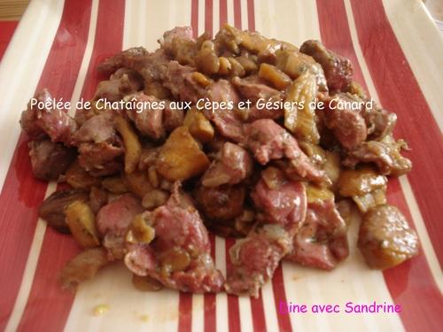 Une Poêlée de Châtaignes aux Cèpes et Gésiers de Canard