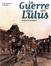 La guerre des Lulus tome 3 : 1916 - Le tas de briques