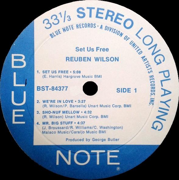 Reuben Wilson Album Quot Set Us Free Quot Blue Note Records