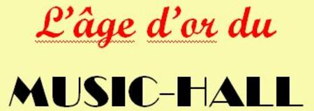 L'âge d'or du Music-Hall