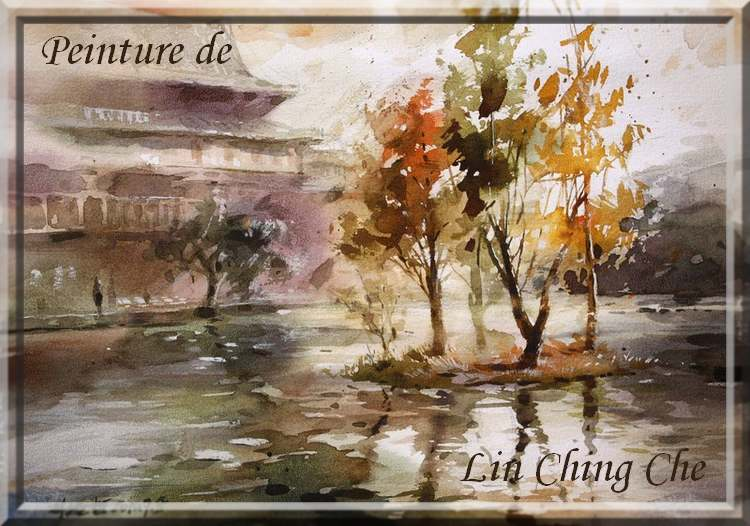 Aquarelles de : LIN CHING CHE