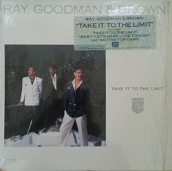 Ray, Goodman & Brown - Take It To The Limit - Complete LP