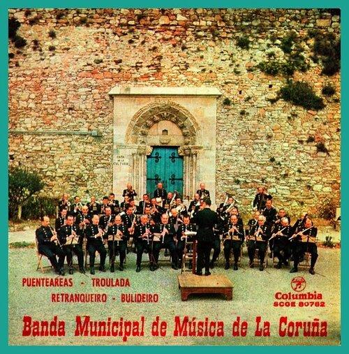 Banda Municipal de Música  y Grupo de Gaiteros del Excmo Ayuntamiento de La Coruña - Troulada