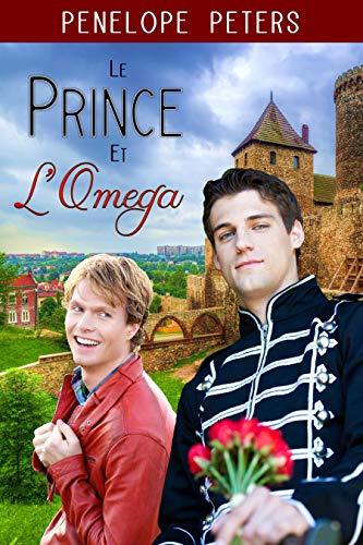 Le Prince et l'Oméga de Penelope Peters