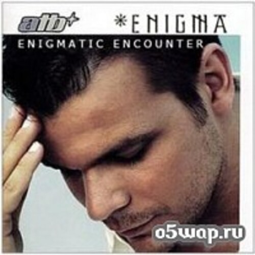 ATB with ENIGMA, Enigmatic Encounter.(2000) MP3 Musique