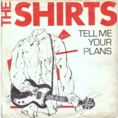Shirts - Tell Me Your Plans - 1978