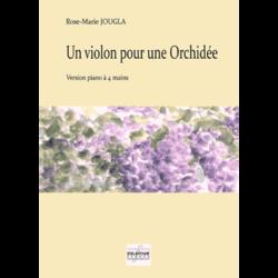 Un violon pour une orchidée  (4 mains)
