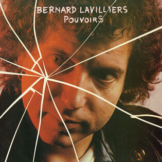 Frenchy but Chic # 3: Bernard Lavilliers - Pouvoirs (1979 Ed 2016)